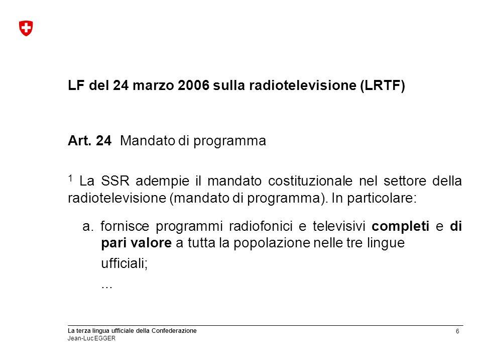 LF del 24 marzo 2006 sulla radiotelevisione (LRTF)