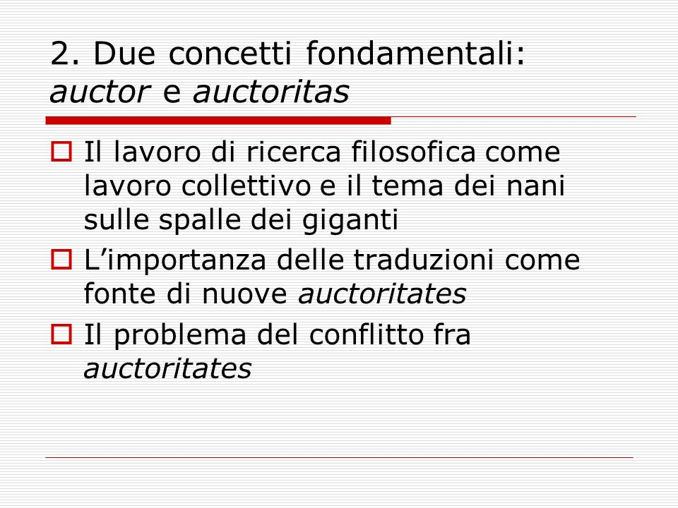 2. Due concetti fondamentali: auctor e auctoritas