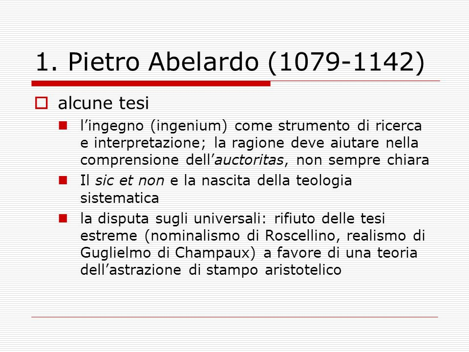 1. Pietro Abelardo (1079-1142) alcune tesi