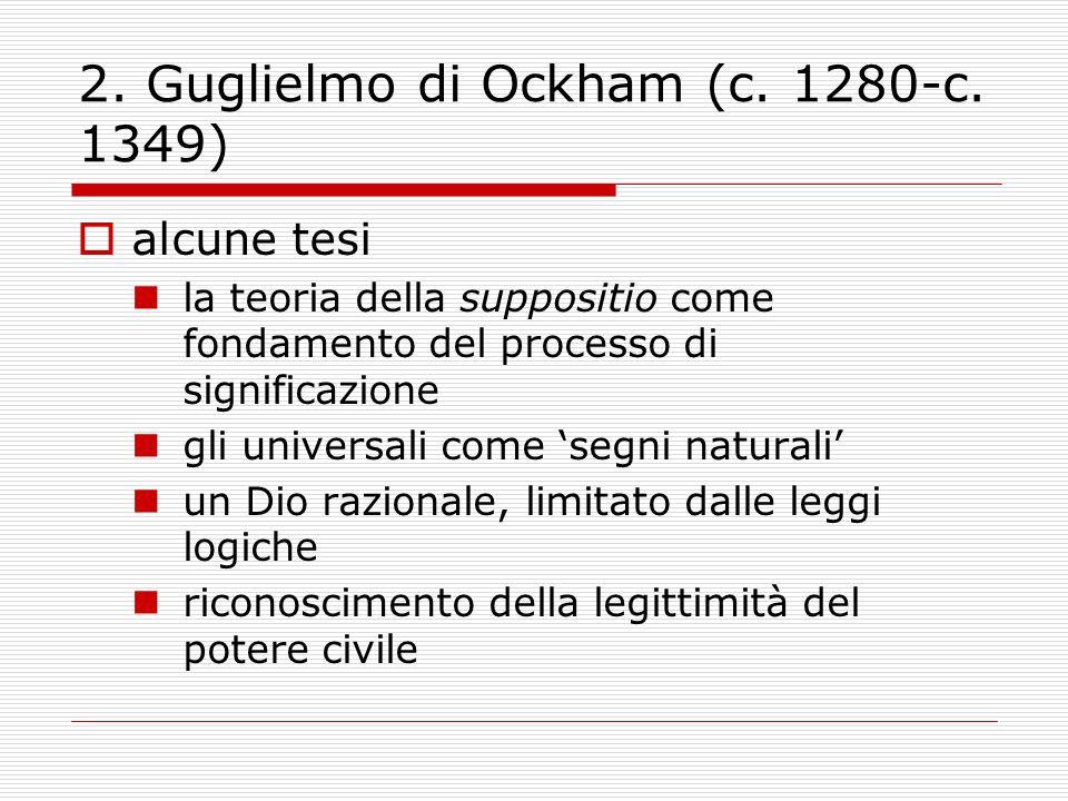 2. Guglielmo di Ockham (c. 1280-c. 1349)