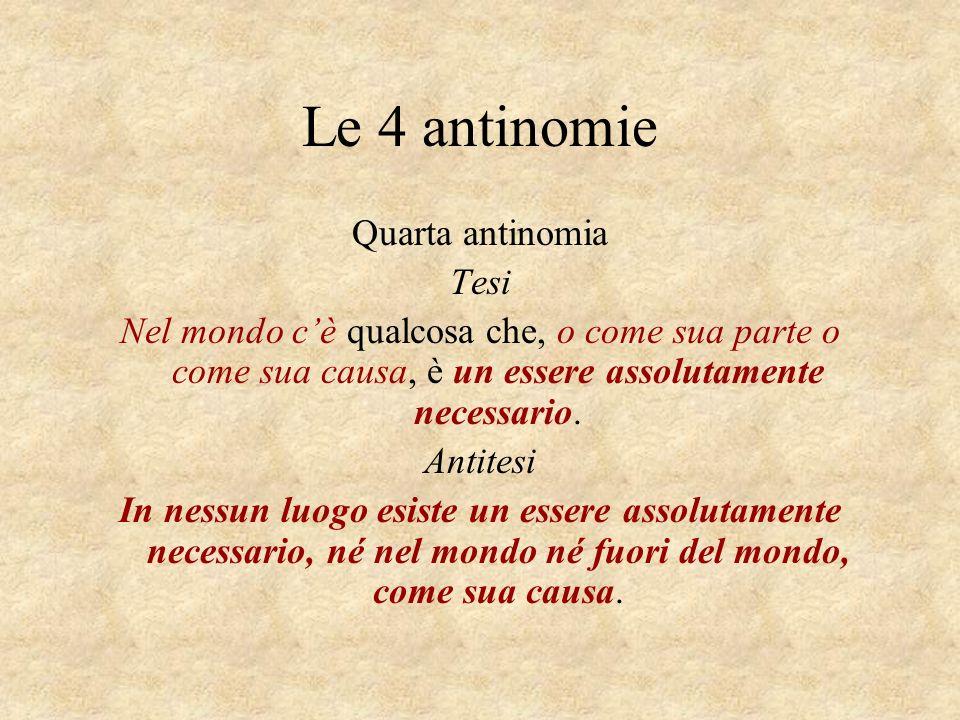 Le 4 antinomie Quarta antinomia Tesi