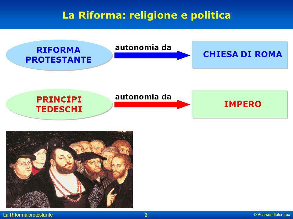 La Riforma: religione e politica