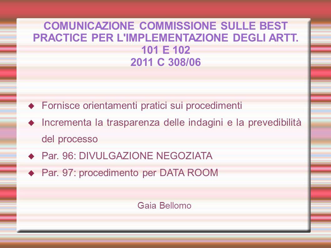 COMUNICAZIONE COMMISSIONE SULLE BEST PRACTICE PER L IMPLEMENTAZIONE DEGLI ARTT. 101 E 102 2011 C 308/06