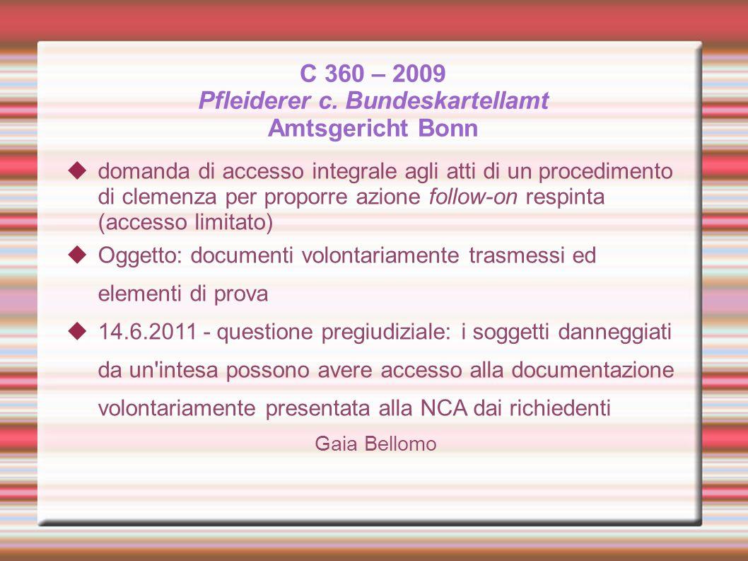 C 360 – 2009 Pfleiderer c. Bundeskartellamt Amtsgericht Bonn