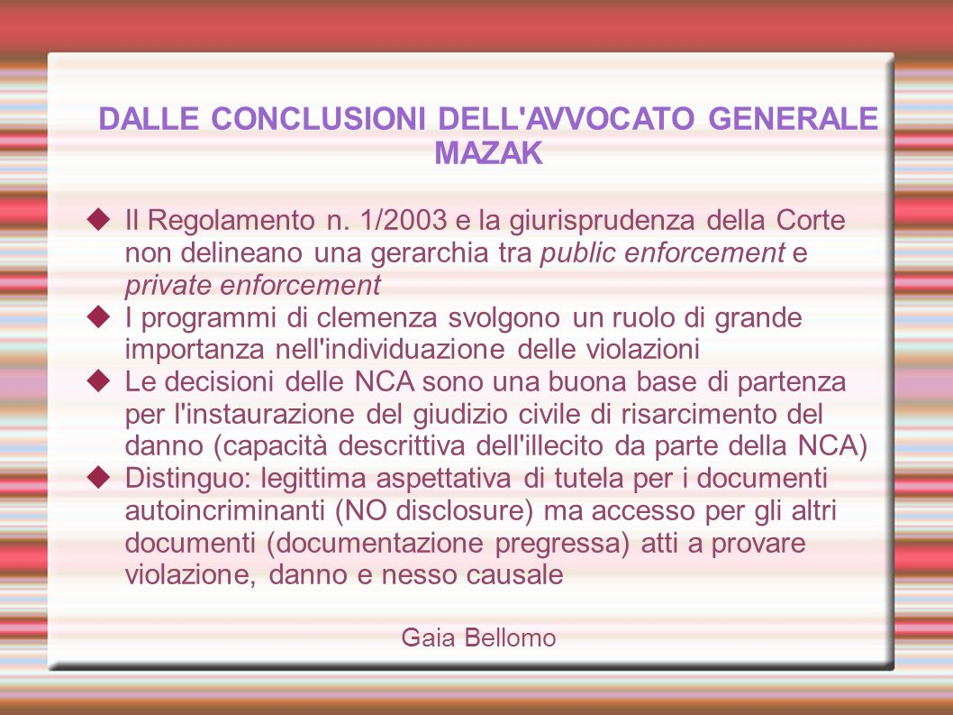 DALLE CONCLUSIONI DELL AVVOCATO GENERALE MAZAK