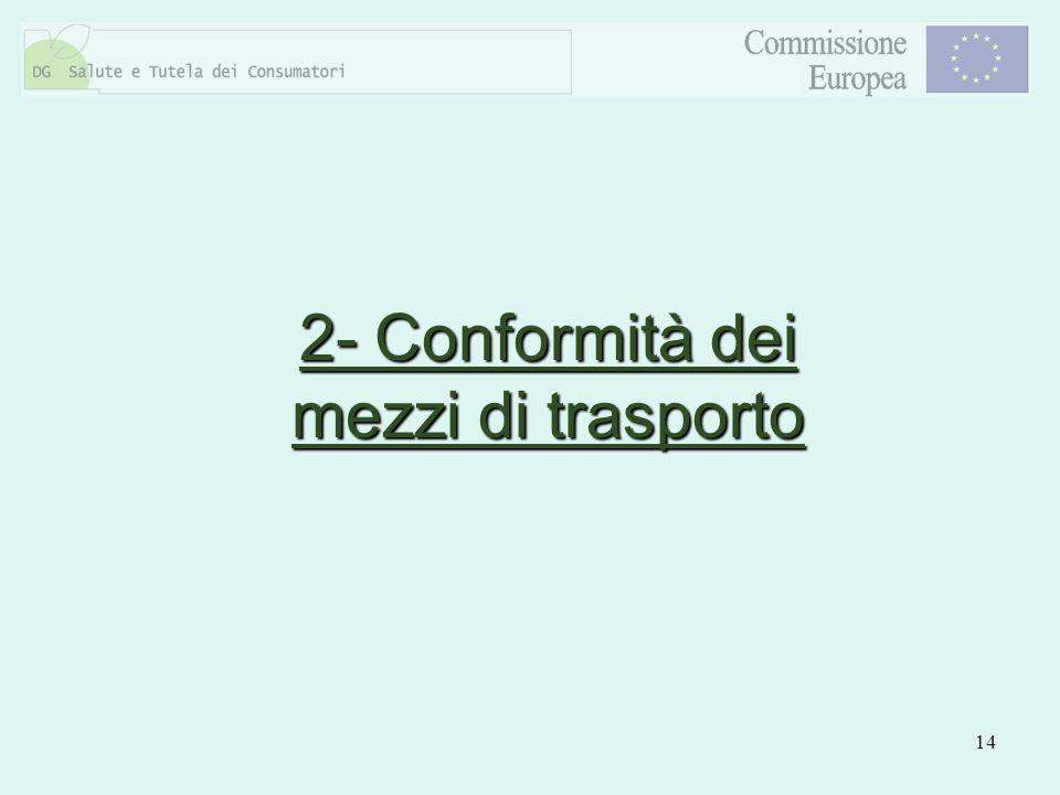 2- Conformità dei mezzi di trasporto