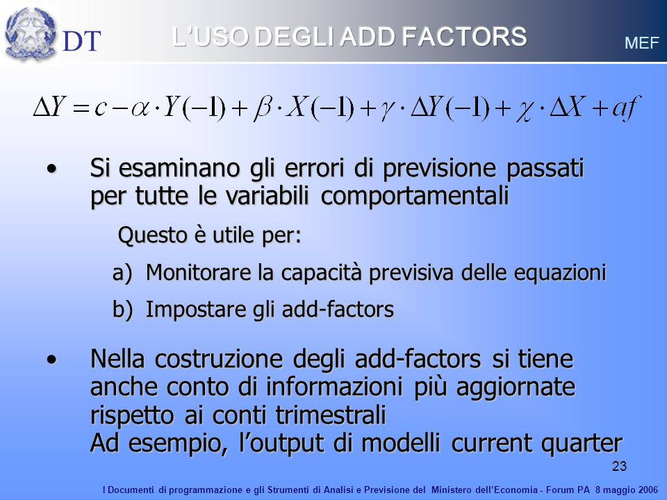 L'USO DEGLI ADD FACTORS