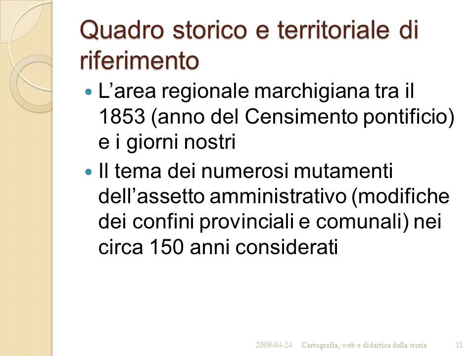 Quadro storico e territoriale di riferimento