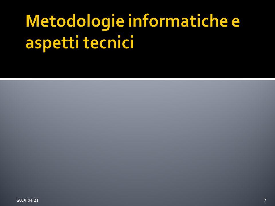 Metodologie informatiche e aspetti tecnici