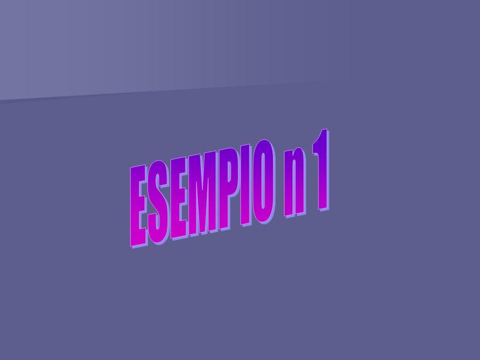 ESEMPIO n 1