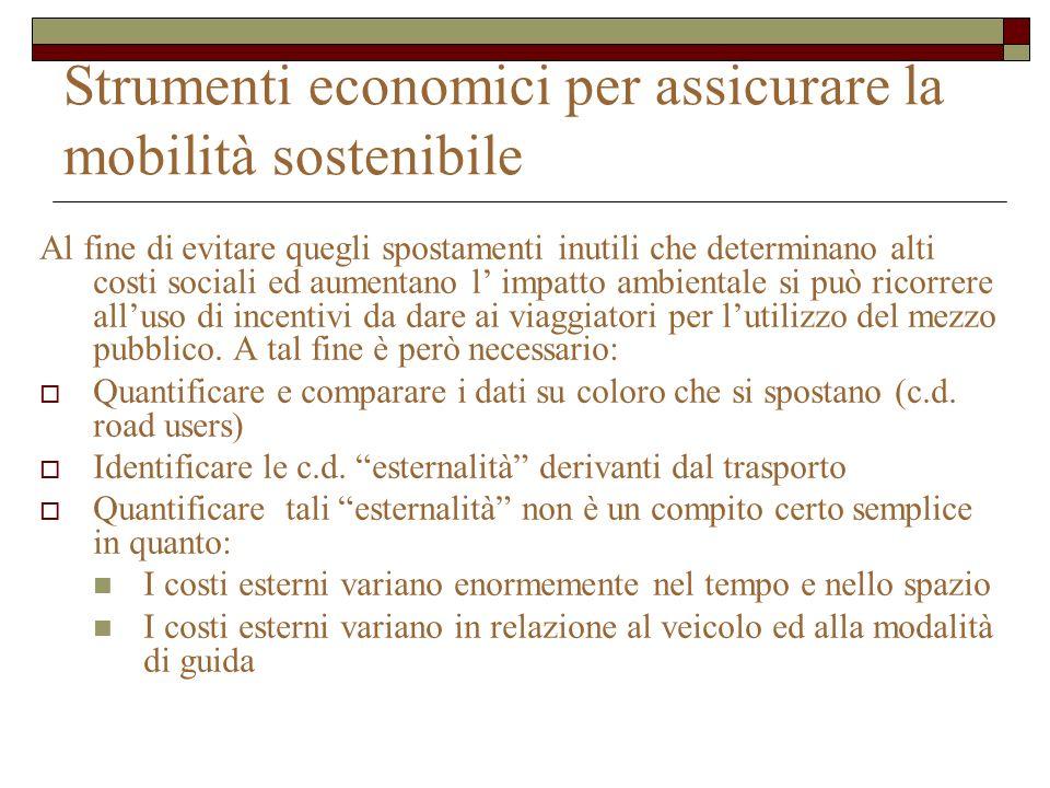 Strumenti economici per assicurare la mobilità sostenibile