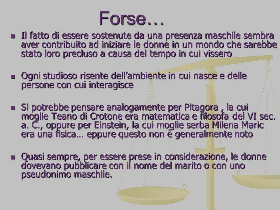 Forse…