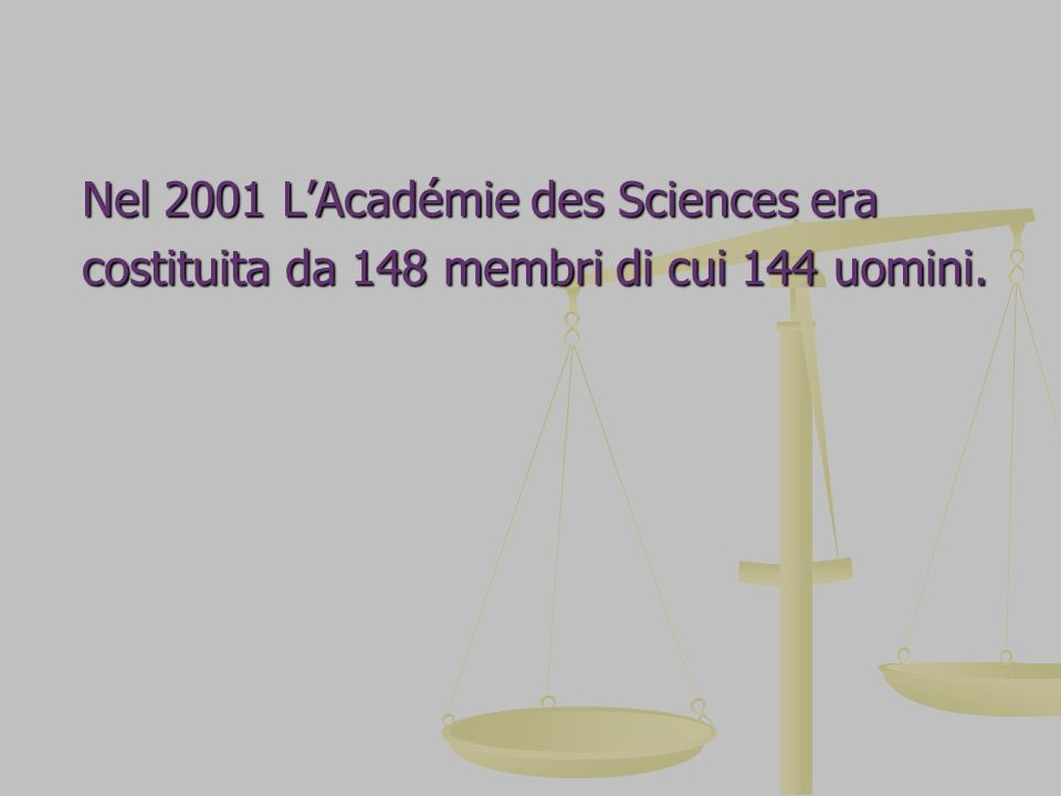Nel 2001 L'Académie des Sciences era
