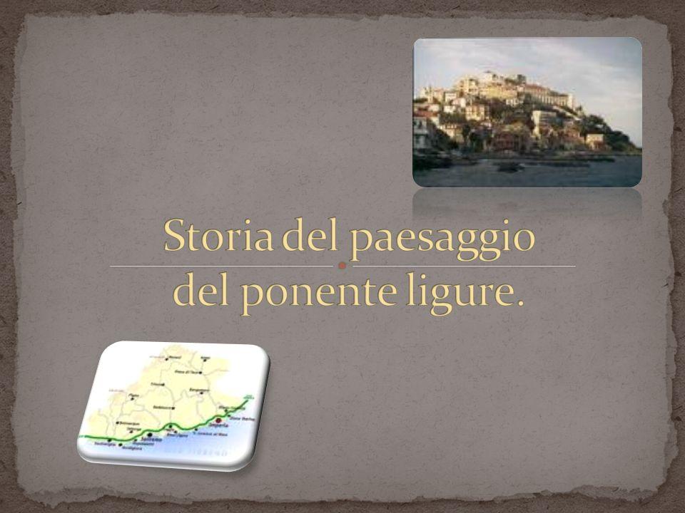 Storia del paesaggio del ponente ligure.