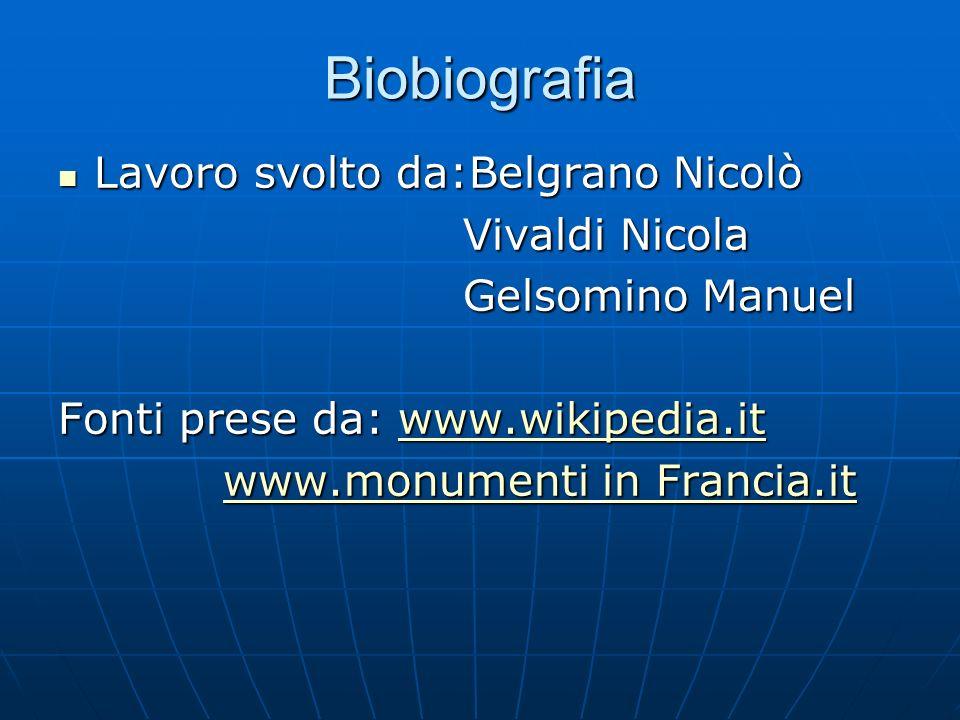 Biobiografia Lavoro svolto da:Belgrano Nicolò Vivaldi Nicola