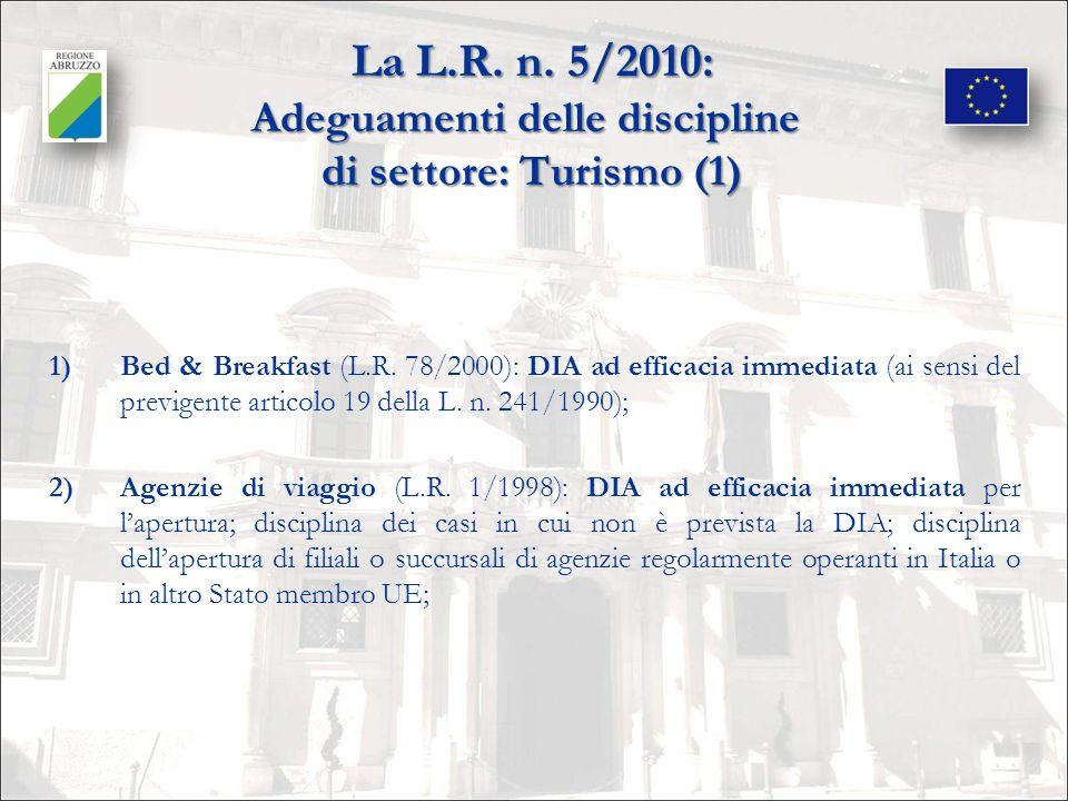 La L.R. n. 5/2010: Adeguamenti delle discipline di settore: Turismo (1)