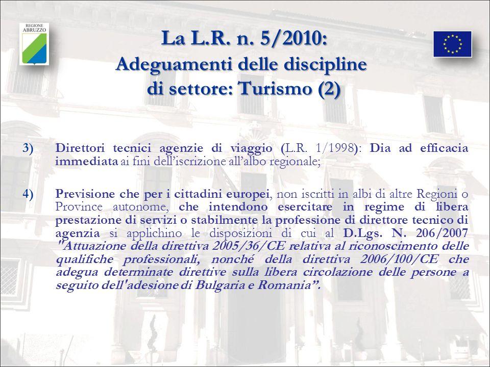 La L.R. n. 5/2010: Adeguamenti delle discipline di settore: Turismo (2)