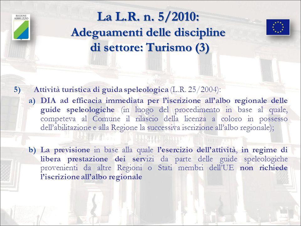 La L.R. n. 5/2010: Adeguamenti delle discipline di settore: Turismo (3)