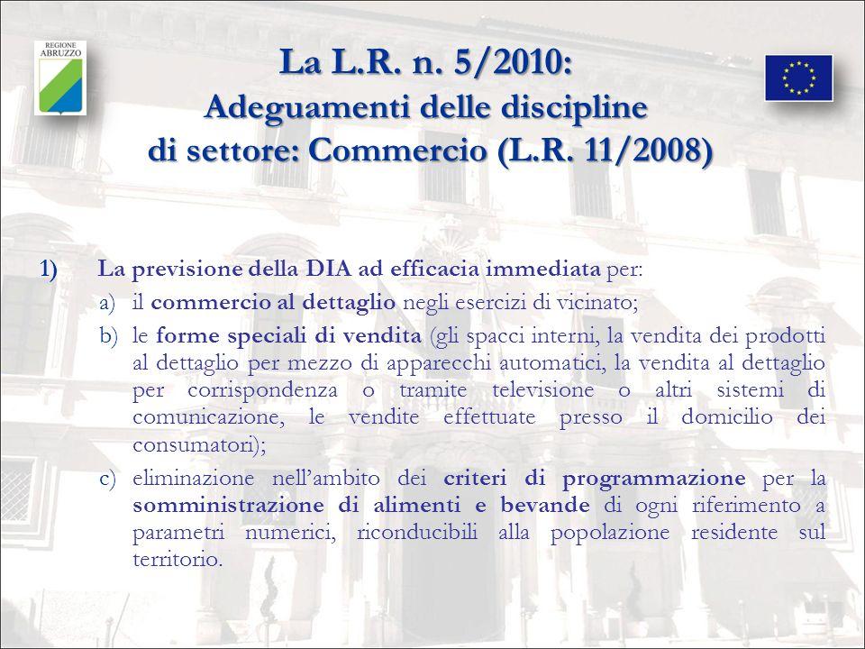 La L.R. n. 5/2010: Adeguamenti delle discipline di settore: Commercio (L.R. 11/2008)
