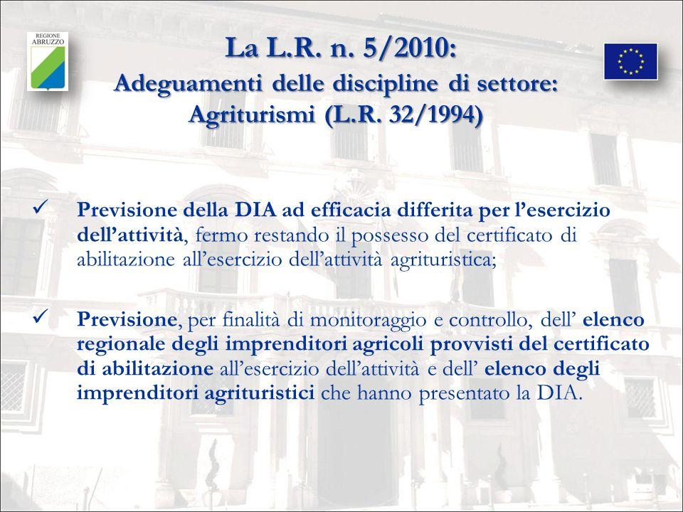 La L.R. n. 5/2010: Adeguamenti delle discipline di settore: Agriturismi (L.R. 32/1994)