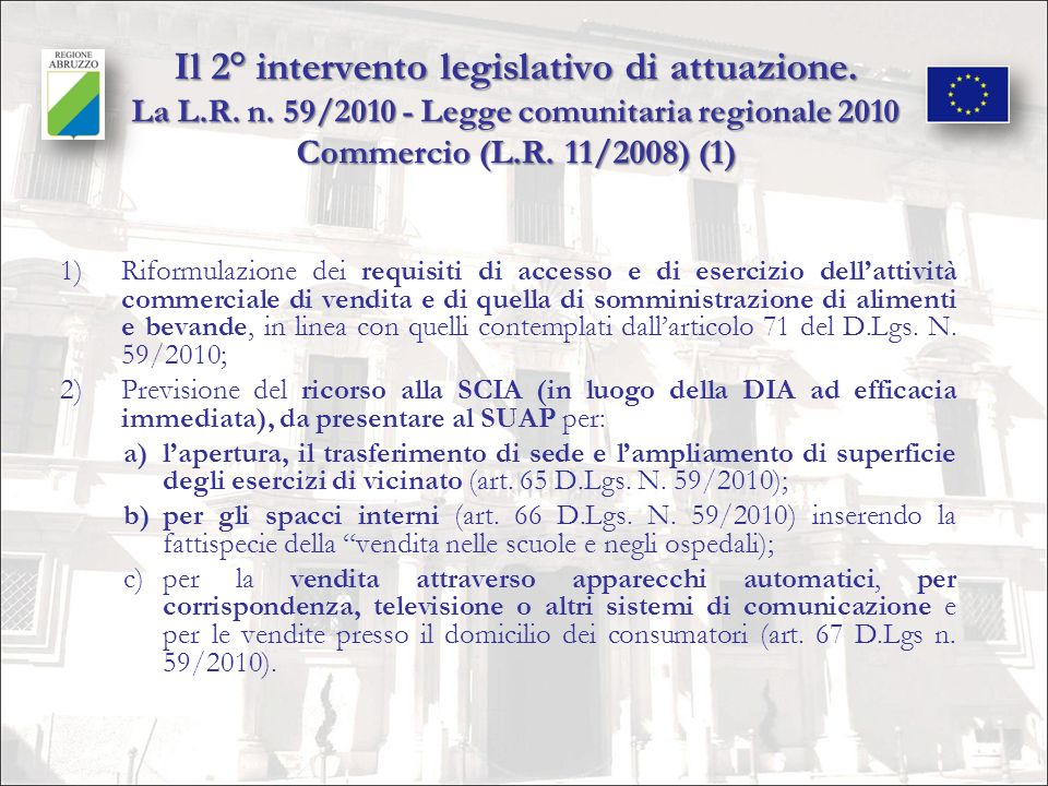 Il 2° intervento legislativo di attuazione. La L. R. n