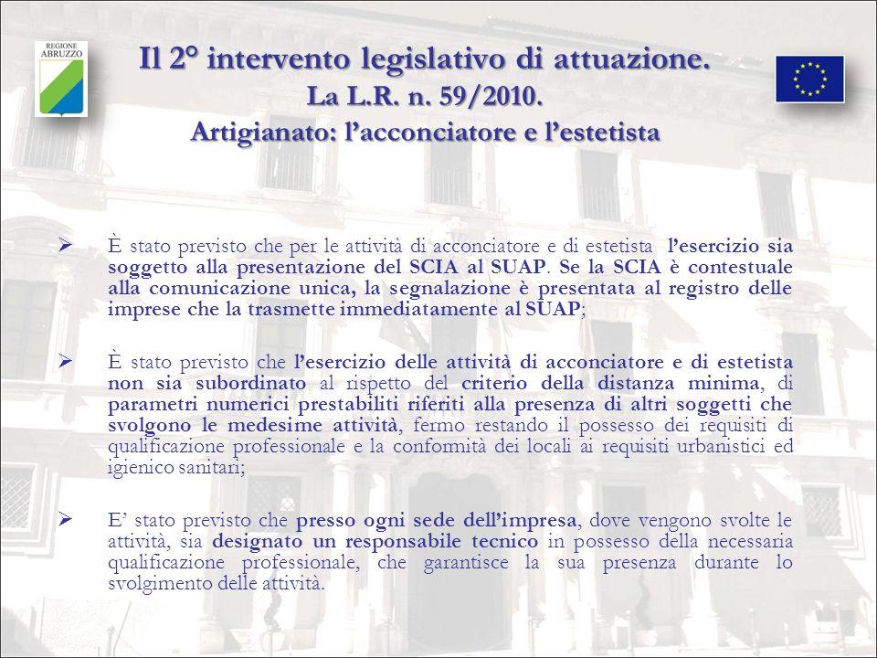 Il 2° intervento legislativo di attuazione. La L. R. n. 59/2010
