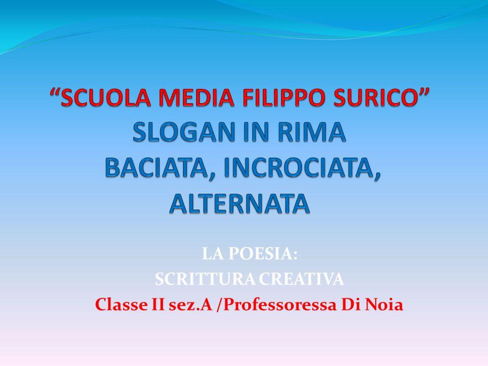 Estremamente LA POESIA: SCRITTURA CREATIVA Classe II sez.A /Professoressa Di  JI32