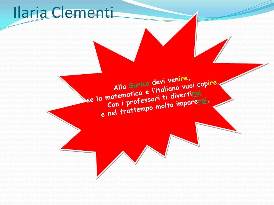 Ilaria Clementi Alla Surico devi venire,