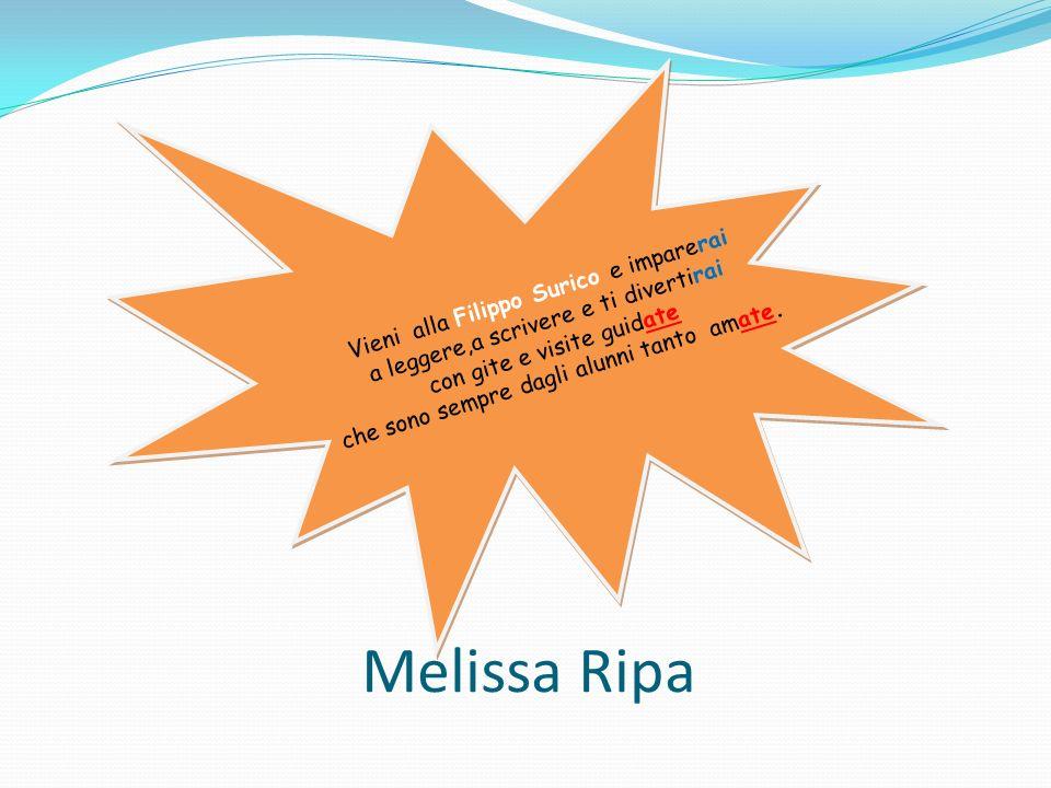 Melissa Ripa Vieni alla Filippo Surico e imparerai