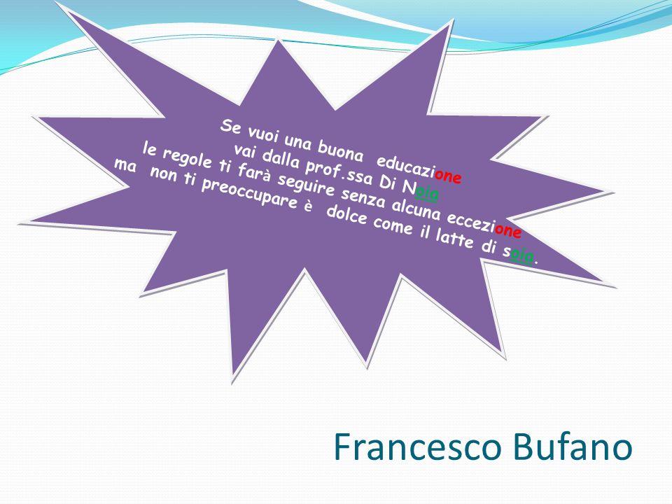 Francesco Bufano Se vuoi una buona educazione