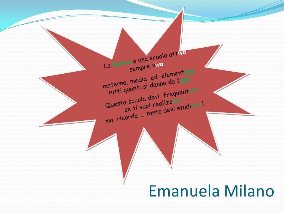 Emanuela Milano La Surico è una scuola attiva sempre viva