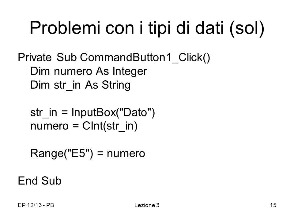 Problemi con i tipi di dati (sol)