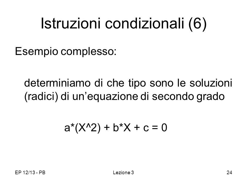 Istruzioni condizionali (6)
