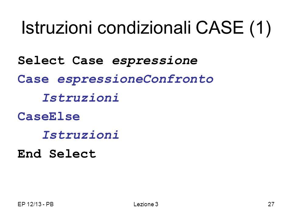 Istruzioni condizionali CASE (1)