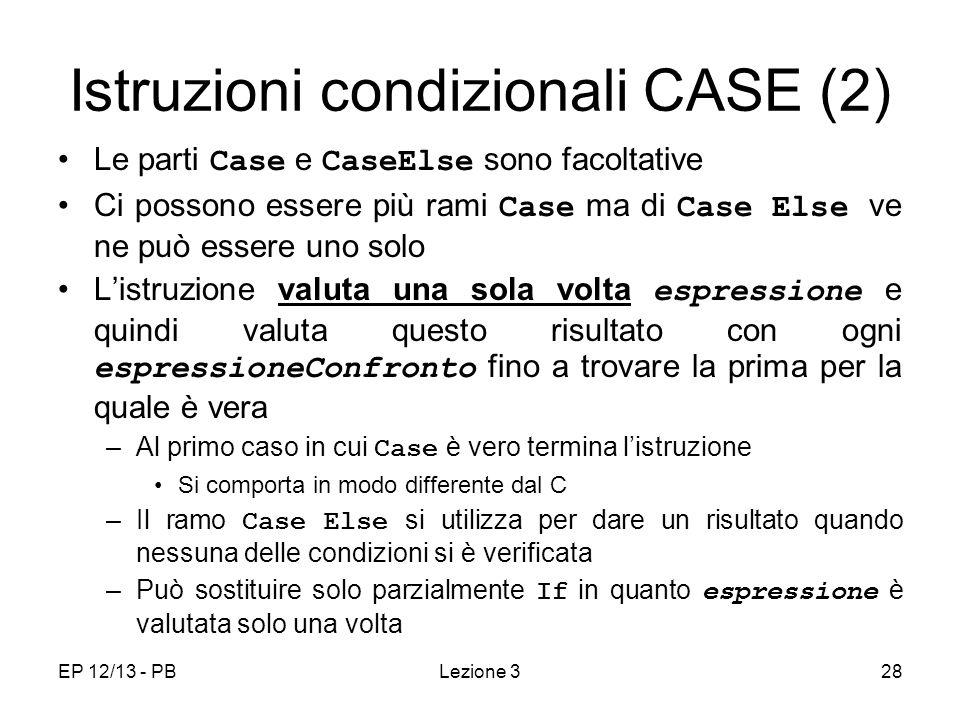 Istruzioni condizionali CASE (2)