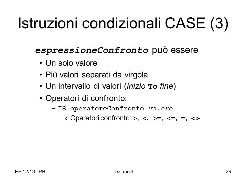 Istruzioni condizionali CASE (3)