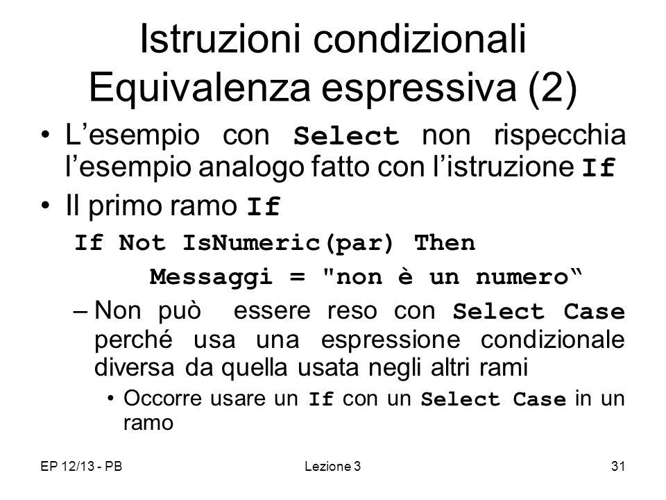 Istruzioni condizionali Equivalenza espressiva (2)