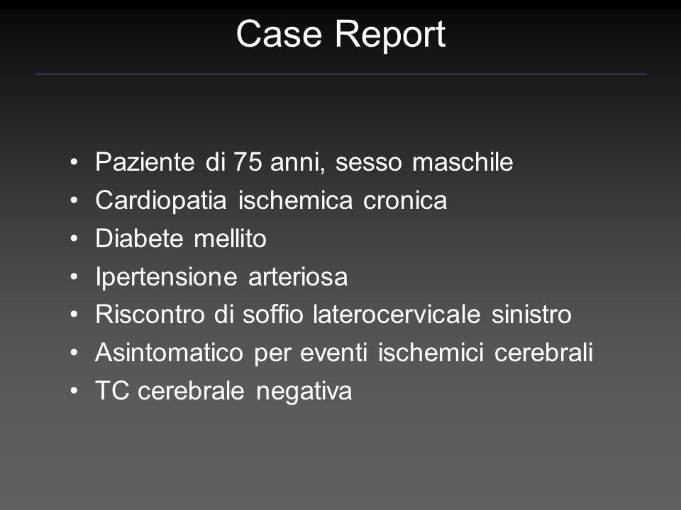 Case Report Paziente di 75 anni, sesso maschile