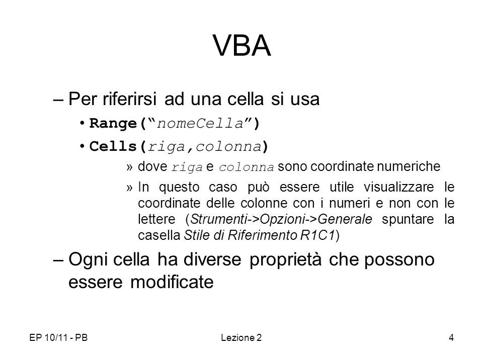 VBA Per riferirsi ad una cella si usa