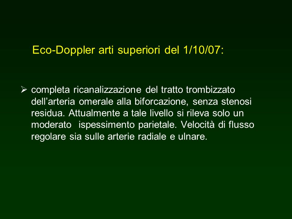 Eco-Doppler arti superiori del 1/10/07: