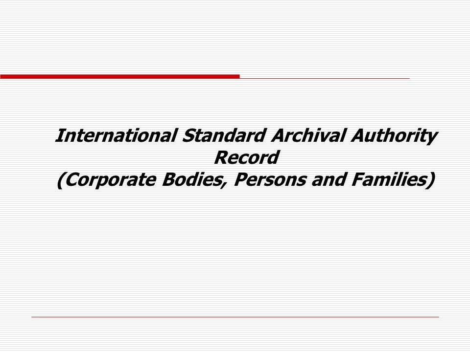 International Standard Archival Authority Record