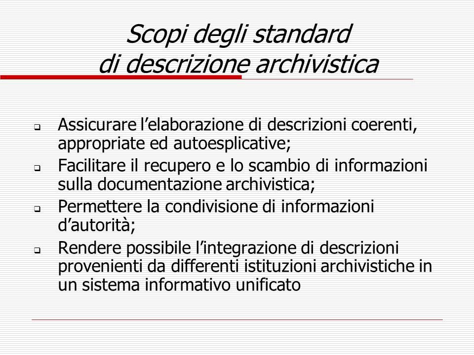 Scopi degli standard di descrizione archivistica