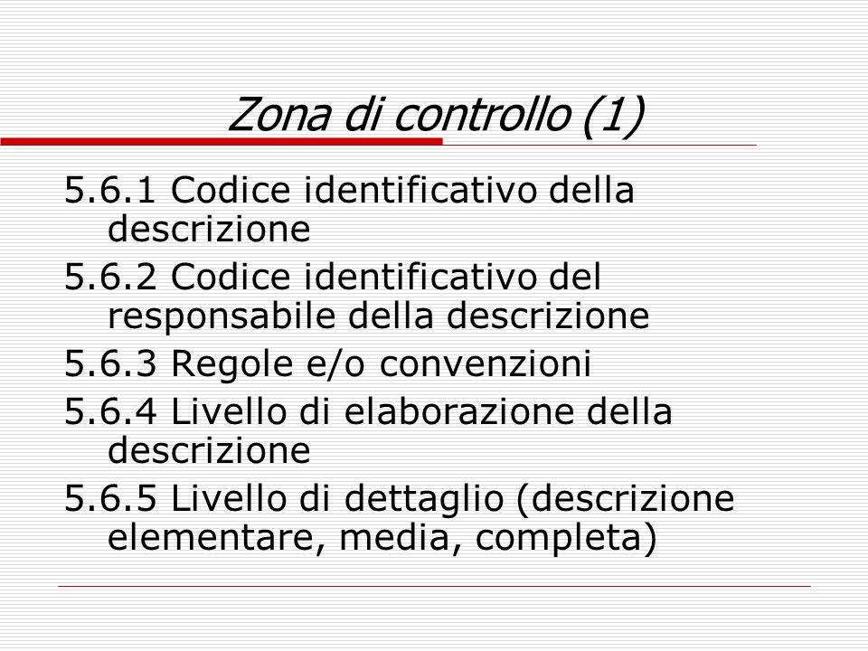 Zona di controllo (1) 5.6.1 Codice identificativo della descrizione