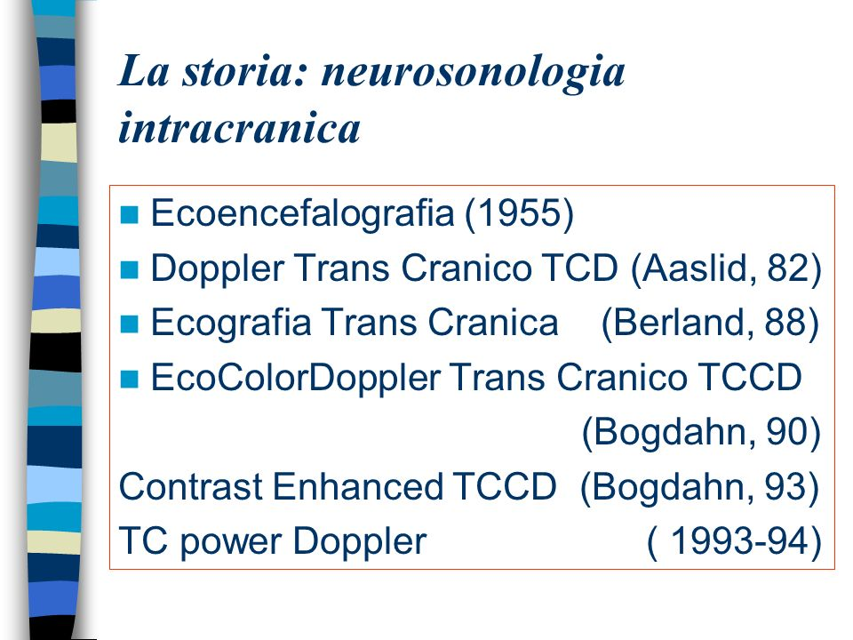 La storia: neurosonologia intracranica