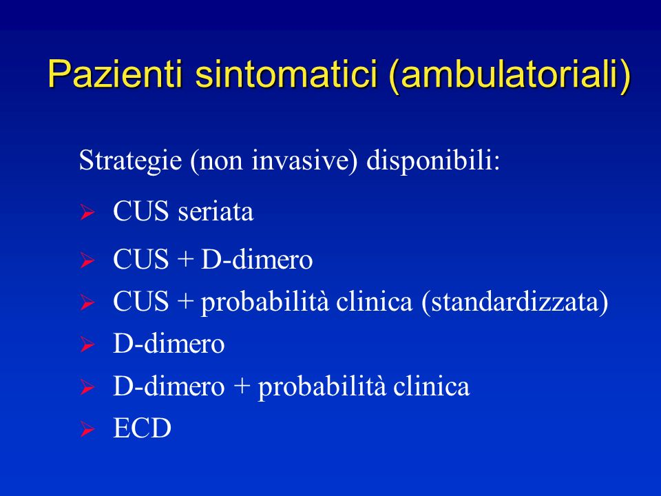 Pazienti sintomatici (ambulatoriali)
