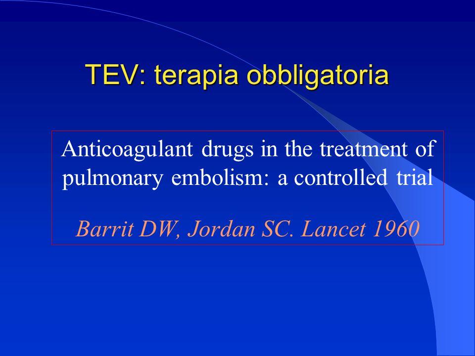 TEV: terapia obbligatoria