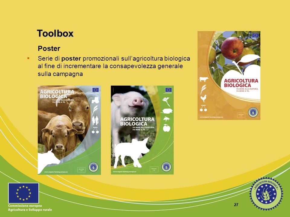ToolboxPoster. Serie di poster promozionali sull'agricoltura biologica al fine di incrementare la consapevolezza generale sulla campagna.
