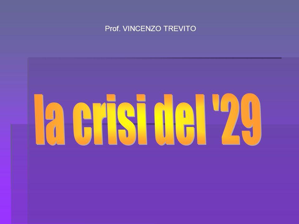 Prof. VINCENZO TREVITO la crisi del 29