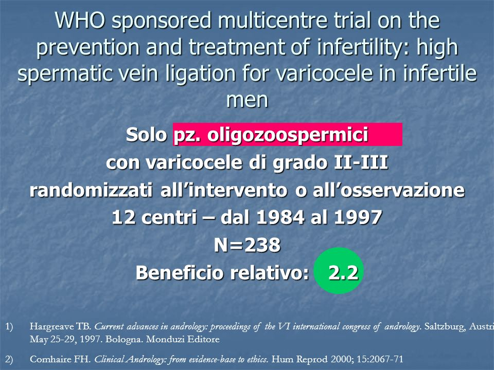 WHO sponsored multicentre trial on the prevention and treatment of infertility: high spermatic vein ligation for varicocele in infertile men