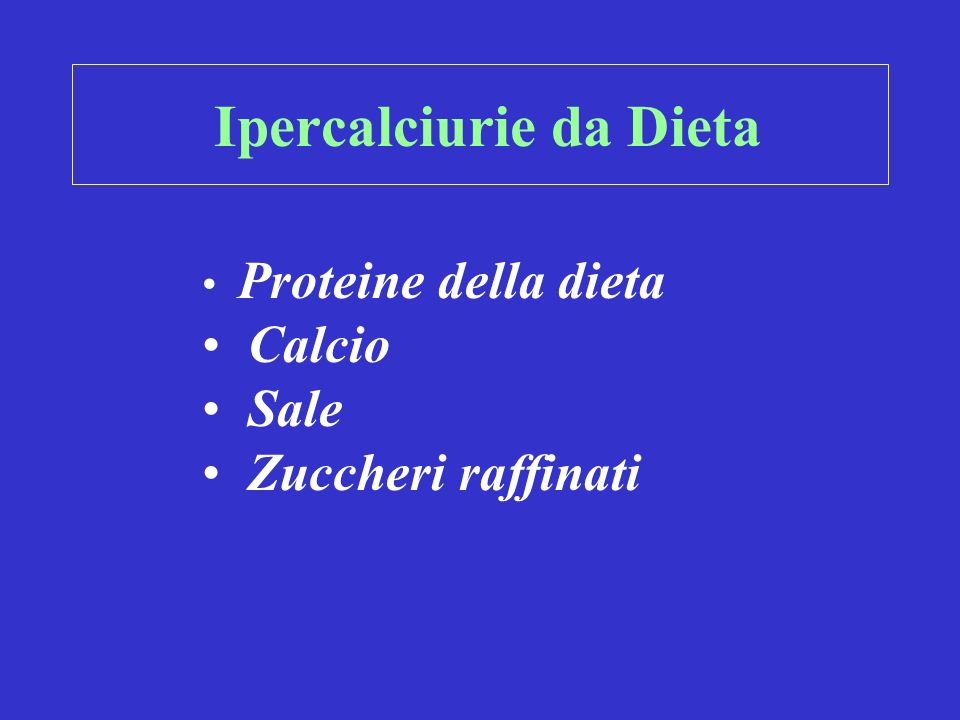 Ipercalciurie da Dieta